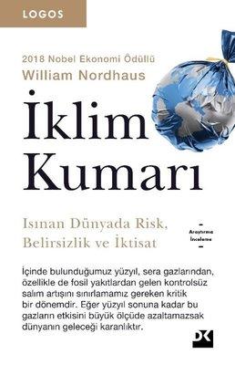 İklim Kumarı-Isınan Dünyada Risk-Belirsizlik ve İktisat-Logos Serisi