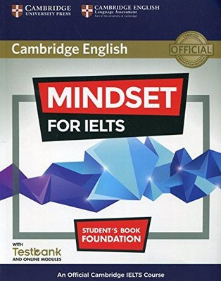 A2 - B1 Mindset for IELTS Foundation Student's Book and Online Modules with Testbank