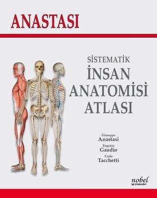 Anastasi-Sistematik İnsan Anatomisi Atlası