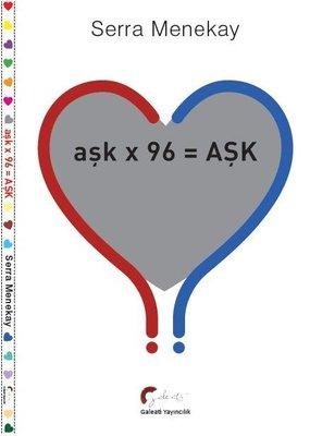 Aşkx96=Aşk