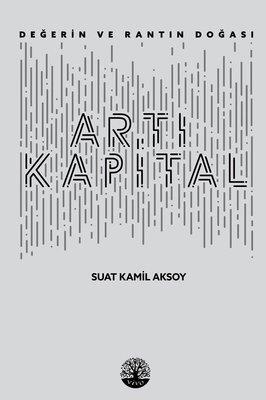 Artı Kapital-Değerin ve Rantın Doğası
