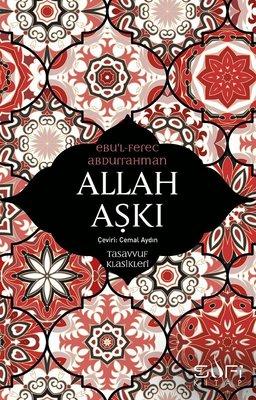 Allah Aşkı-Tasavvuf Klasikleri