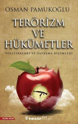 Terörizm ve Hükümetler-Politikaları ve Savaşma Biçimleri