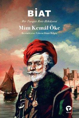 Biat-Bir Turgut Reis Hikayesi