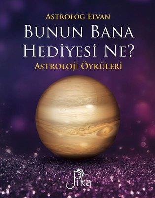 Bunun Bana Hediyesi Ne?-Astroloji Öyküleri