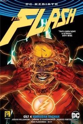 DC Rebirth-Flash Cilt 4-Korkudan Kaçmak