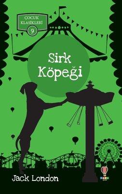 Sirk Köpeği-Çocuk Klasikleri 9