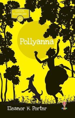 Pollyanna-Çocuk Klasikleri 21