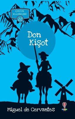 Don Kişot-Çocuk Klasikleri 22