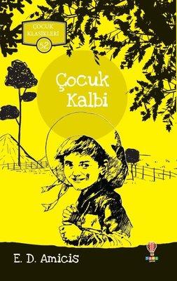 Çocuk Kalbi-Çocuk Klasikleri 52