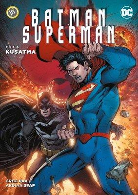 Batman-Süperman Cilt 4-Kuşatma