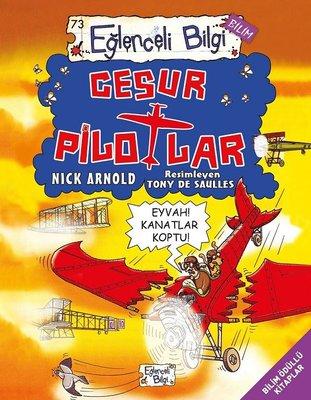 Cesur Pilotlar-Eğlenceli Bilim