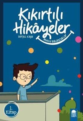 Mutlu Baloncuklar-Kıkırtılı Hikayeler 1.Kitap-3.Sınıf Okuma Kitabı