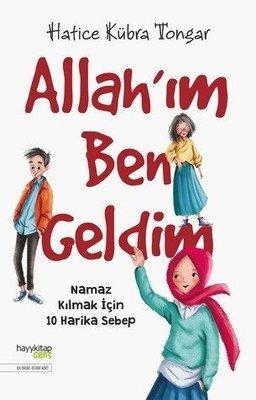Allah'ım Ben Geldim-Namaz Kılmak İçin 10 Harika Sebep