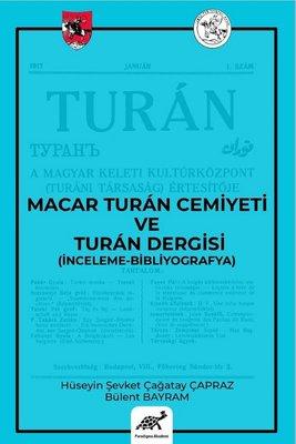 Macar Turan Cemiyeti ve Turan Dergisi-İnceleme Bibliyografya