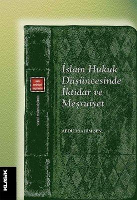 İslam Hukuk Düşüncesinde İktiar ve Meşruiyet