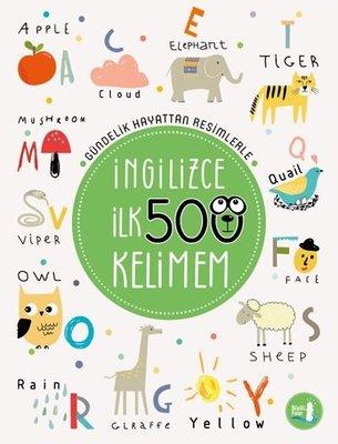İngilizce İlk 500 Kelimem-Gündelik Hayattan Resimlerle
