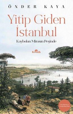 Yitip Giden İstanbul-Kaybolan Mirasın Peşinde