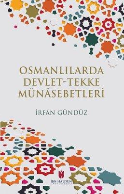 Osmanlılarda Devlet Tekke Münasebetleri