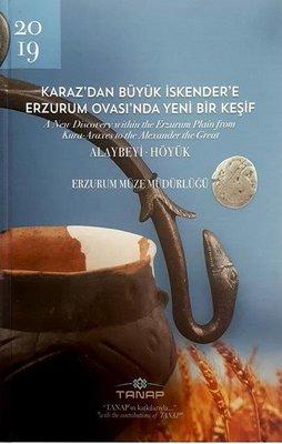 Karaz'dan Büyük İskender'e Erzurum Ovası'nda Yeni Bir Keşif