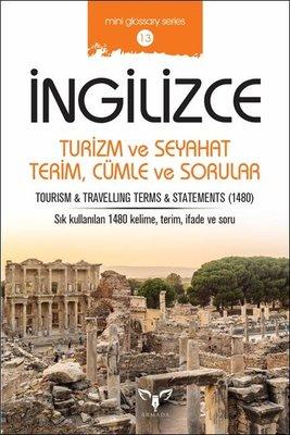 İngilizce Turizm ve Seyahat Terim Cümle ve Sorular-Mini Glossary Series 13