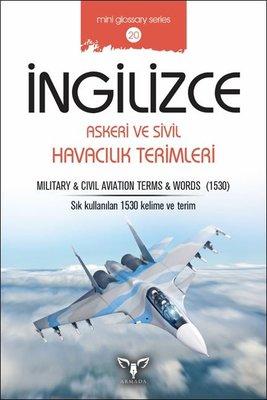 İngilizce Askeri ve Sivil Havacılık Terimleri-Mini Glossary Series 20
