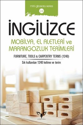 İngilizce Mobilya El Aletleri ve Marangozluk Terimleri-Mini Glossary Series 24