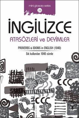 İngilizce Atasözleri ve Deyimler-Mini Glossary Series 28