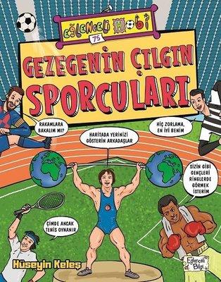 Gezegenin Çılgın Sporcuları-Eğlenceli Hobi