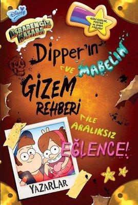 Disney Esrarengiz Kasaba-Dipper'ın Gizem Rehberi ile Aralıksız Eğlence!