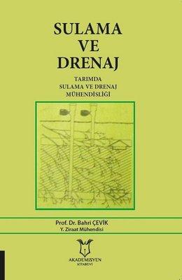 Sulama ve Drenaj-Tarımda Sulama ve Drenaj Mühendisliği