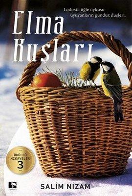Elma Kuşları-Ödüllü Hikayeler 3