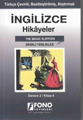 Sihirli Terlikler-İngilizce Hikayeler Derece 2 Kitap 4