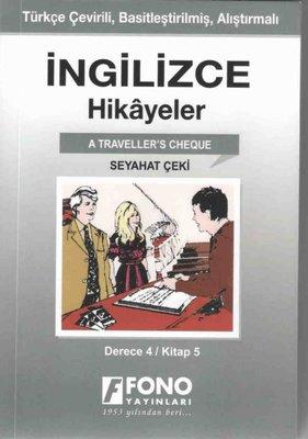 Seyahat Çeki-İngilizce Hikayeler Derece 4 Kitap 5