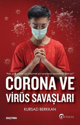 Corona ve Virüs Savaşları