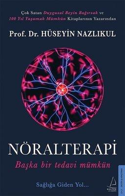 Nöralterapi-Başka Bir Tedavi Mümkün