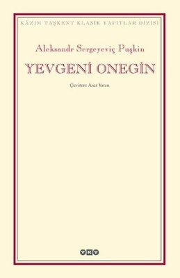Yevgeni Onegin-Kazım Taşkent Klasik Yapıtlar