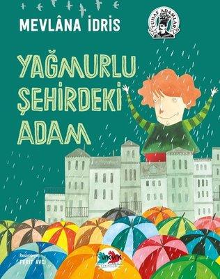 Yağmurlu Şehirdeki Adam-Tuhaf Adamlar