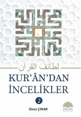 Kuran'dan İncelikler 2.Cilt