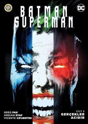 Batman-Süperman Cilt 5-Gerçekler Acıdır