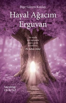 Hayal Ağacım Erguvan