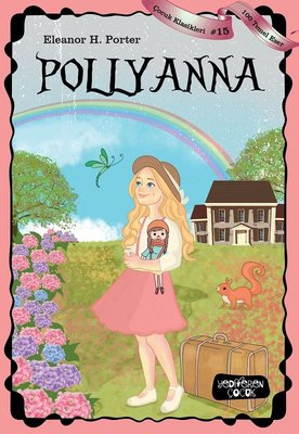 Pollyanna-100 Temel Eser-Çocuk Klasikleri 15