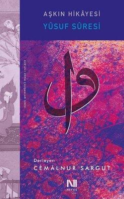 Aşkın Hikayesi-Yusuf Suresi