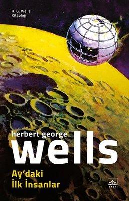 Aydaki İlk İnsanlar-H.G. Wells Kitaplığı