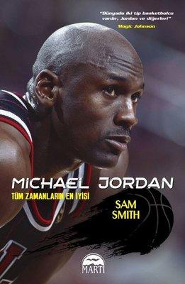 Michael Jordan-Tüm Zamanların En İyisi