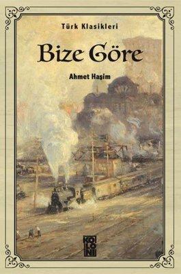 Bize Göre-Türk Klasikleri