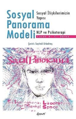 Sosyal Panorama Modeli-Sosyal İlişkilerimizin Yapısı NLP ve Psikoterapi