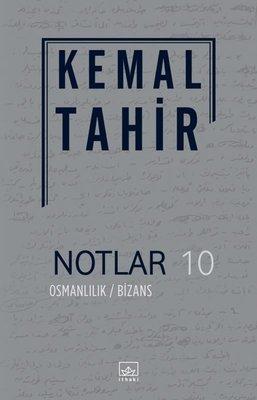 Notlar 10-Osmanlılık Bizans