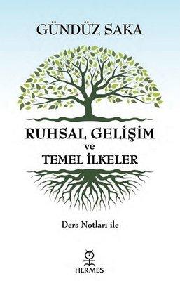 Ruhsal Gelişim ve Temel İlkeler-Ders Notları İle