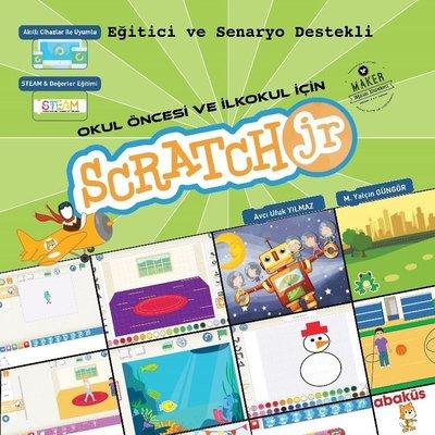 Okul Öncesi ve İlkokul İçin Scratch JR-Eğitici ve Senaryo Destekli